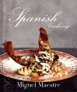 Spanish Cooking Miguel Maestre book review
